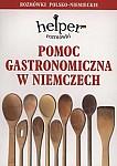 Pomoc gastronomiczna w Niemczech - rozmówki polsko- niemieckie