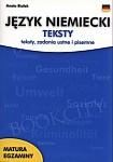 Język niemiecki - teksty, zadania ustne i pisemne. Matura egzaminy.