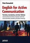English for Active Communication. Terminy, zwroty, wyrażenia, idiomy, skróty