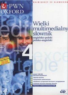 Wielki multimedialny słownik angielsko-polski polsko-angielski PWN-OXFORD. Wersja 4.0