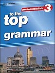 Top Grammar Pre-Intermediate 3