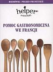 Helper. Pomoc gastronomiczna we Francji