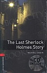Oxford Bookworms Library 3 The Last Sherlock Holmes Story