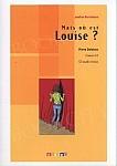 Mais ou est Louise? Książka z płytą CD