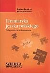 Gramatyka języka polskiego Podręcznik dla cudzoziemców