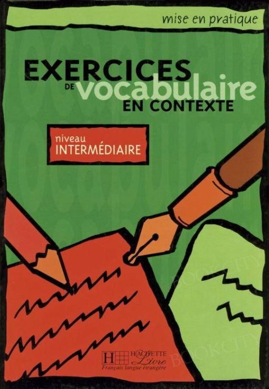 Exercices de vocabulaire en contexte intermédiaire podręcznik