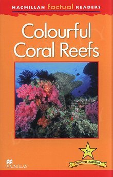 Colourful Coral Reefs Level 1 Book