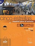 Cinco estrellas Espanol para el turismo B1/B2 podręcznik +CD