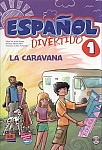 Espanol Divertido 1 La caravana książka + CD