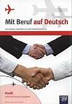 Mit Beruf auf Deutsch. Profil administracyjno-usługowy. Podręcznik