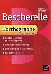 Bescherelle 2 L'orthographe Nouvelle edition 2012