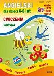 Angielski dla dzieci 6-8 lat Ćwiczenia Wiosna