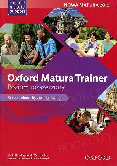Oxford Matura Trainer. Poziom rozszerzony. Repetytorium with Online Practice