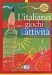L'italiano con giochi e attività 2 livello intermedio infer