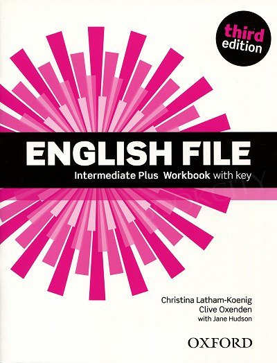 English File Intermediate Plus (3rd Edition) (2014) Workbook with Key
