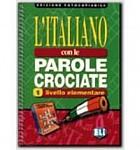 Italiano con le parole crociate 1 Książka