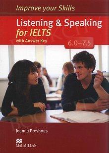 Improve your Skills for IELTS 6-7.5 Listening & Speaking Skills Książka ucznia (z kluczem)
