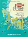 Hurra! Po Polsku. Test kwalifikacyjny Książka