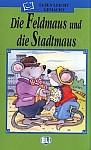 Die Feldmaus und die Stadtmaus (poziom A1) Książka+CD