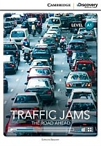 Traffic Jams: The Road Ahead (poziom A1) Book with Online Access