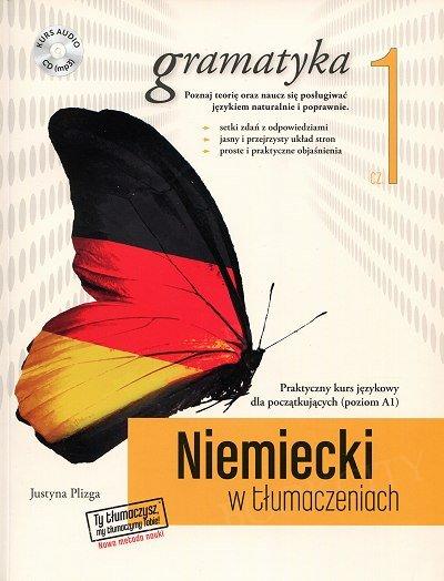 Niemiecki w tłumaczeniach. Gramatyka 1 Książka+MP3