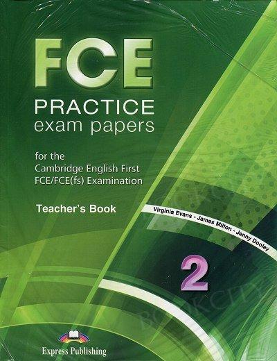 FCE Practice Exam Papers (2015) 2 Teacher's Book