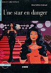 Une star en danger Livre + CD audio