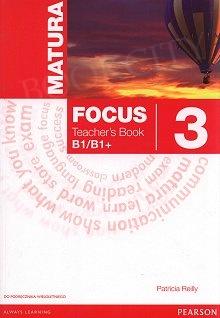 Matura Focus 3 (WIELOLETNI) książka nauczyciela