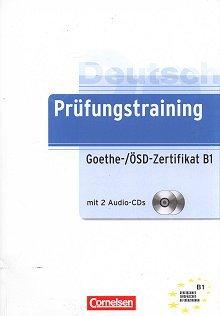Prufungstraining DaF B1 Goethe-/OSD-Zertifikat Ubungsbuch mit Losungen und CD