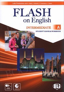 Flash on English Intermediate A Student's Book and Workbook