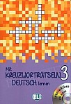 Mit Kreuzworträtseln Deutsch lernen 3 Książka + CD-Rom