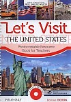 Let's Visit the United States. Photocopiable Resource Book for Teachers Book+CD