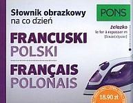 Słownik obrazkowy na co dzień francuski-polski