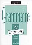 Grammaire 350 exercices - niveau debutant Klucz