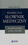 Podręczny słownik medyczny łacińsko-polski polsko-łaciński