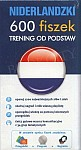 Niderlandzki 600 fiszek Trening od podstaw 600 fiszek Trening od podstaw