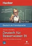 Deutsch für Besserwisser B1 + Audio CD