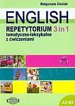 English 3 in 1 Repetytorium tematyczno-leksykalne z ćwiczeniami