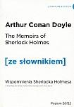 Memoirs of Sherlock Holmes. Wspomnienia Sherlocka Holmesa (poziom B1/B2) Książka ze słownikiem
