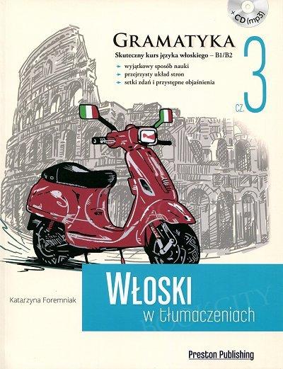 Włoski w tłumaczeniach. Gramatyka 3 Książka + CD mp3