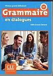 Grammaire en dialogues Niveau grand débutant Książka + CD