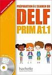 DELF Prim A1.1 podręcznik +CD
