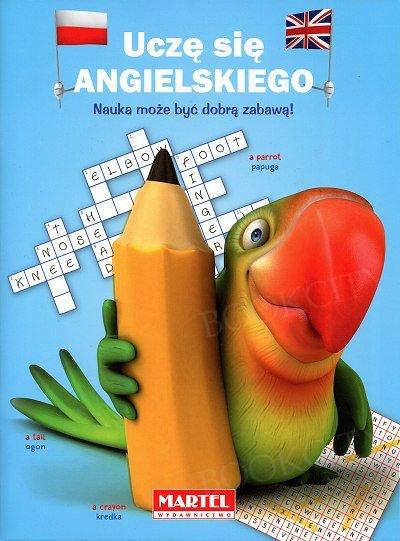 Uczę się angielskiego Nauka może być dobrą zabawą!