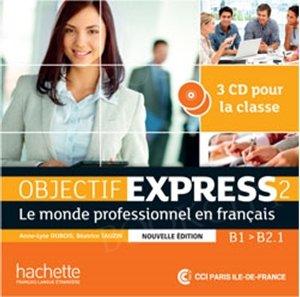 Objectif Express 2 (nowa edycja) CD Int (x3)