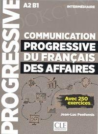Communication progressive du francais des Affaires Intermédiaire podręcznik