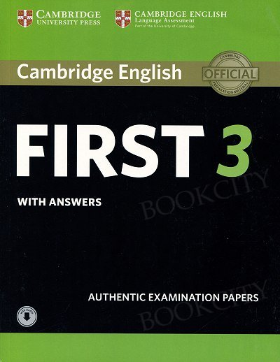 Cambridge English First 3 FCE (2018) Self Study Pack (Student's Book with answers and Audio)