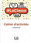 LaClasse A1+/A2 (Reforma 2019) Ćwiczenia (odpowiednie dla Reforma 2019 oraz wersja międzynarodowa)