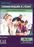 Communiquer a l'ecrit B2-C1 Książka