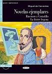 Novelas ejemplares: Rinconete y Cortadillo, La ilustre fregona Książka+CD