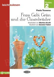 Frau Gabi Grun und die Clownbruder Książka + audio online